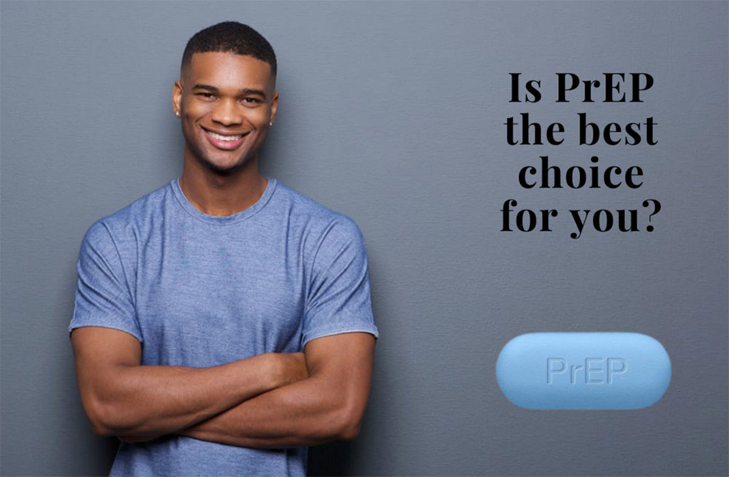 Is PrEP the best choice for you?